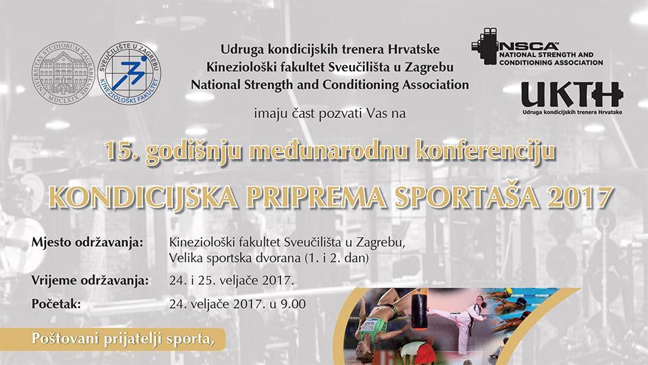 """15. godišnja konferencija """"KONDICIJSKA PRIPREMA SPORTAŠA 2017"""" i međunarodni  seminar """"KONDICIJSKA PRIPREMA U SPORTSKIM IGRAMA"""""""