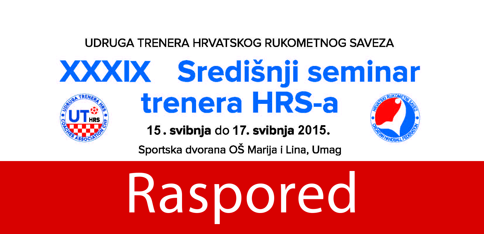 You are currently viewing Program 39. seminara trenera u Umagu od 15. – 17. svibnja 2015.