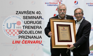 Prof. dr. Dinko Vuleta zatvorio je 40. seminar Udruge trenera dodjelom priznanja Lini Červaru