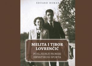 """Predstavljena knjiga """"Melita i Tibor Lovrenčić – posljednji pioniri hrvatskog sporta"""""""