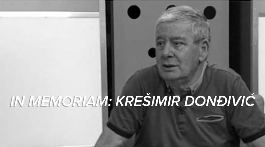 Trenutno pregledavate In memoriam: Krešimir Donđivić (1947. – 2021.)