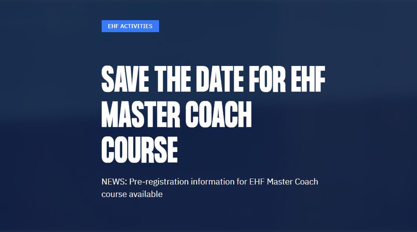 Trenutno pregledavate Objavljene su informacije o predbilježbi za tečaj EHF Master Coach